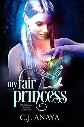My Fair Princess: Allies Of The Fae Realm