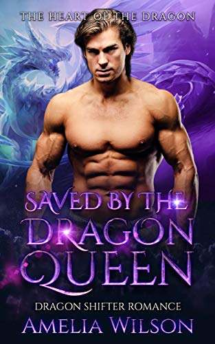 Saved by the Dragon Queen: Dragon Shifter Romance (The Fate of the Dragons Series)