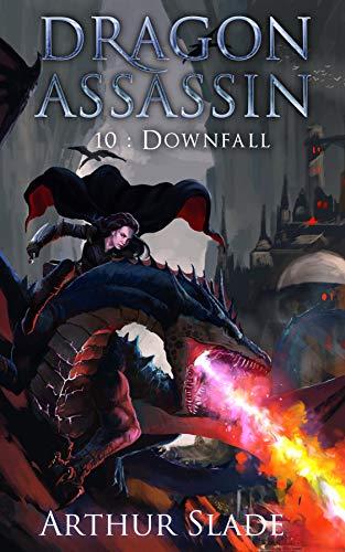Dragon Assassin 10: Downfall