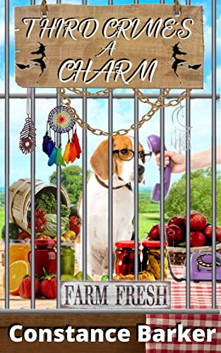 Third Crime's a Charm (A Farmer's Market Witch Mystery Series Book 2)