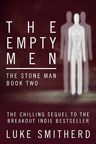 The Empty Men – The Stone Man, Book Two: A Science Fiction Thriller