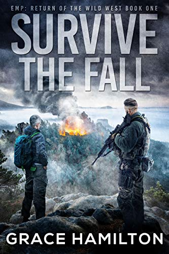 Survive the Fall (EMP: Return of the Wild West Book 1)