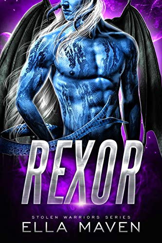 Rexor: A SciFi Alien Warrior Romance (Stolen Warriors Book 1)