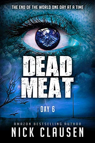 Dead Meat: Day 6