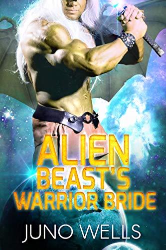 Alien Beast's Warrior Bride: A SciFi Alien Romance (Draconian Warriors Book 11)