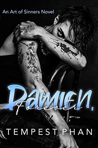 Damien, Forever (An Art of Sinners Novel)