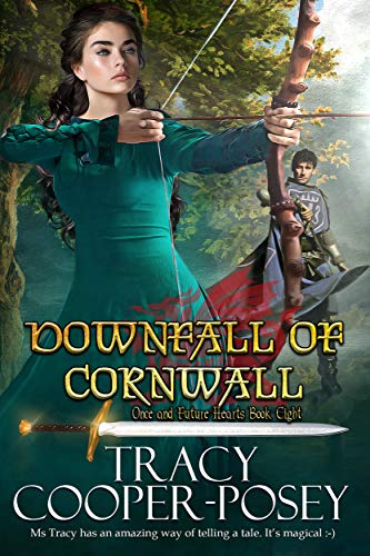 Downfall of Cornwall (Once and Future Hearts Book 8)