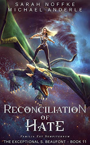 Reconciliation Of Hate (The Exceptional S. Beaufont Book 11)