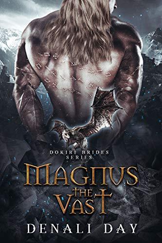 Magnus the Vast: A Fantasy Romance (Dokiri Brides Book 4)