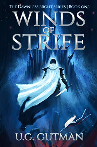 Winds of Strife: An Epic Fantasy Adventure (The Dawnless Night Book 1)