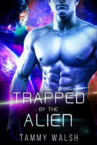 Trapped by the Alien: A Scifi Alien Romance (Fated Mates of the Titan Empire Book 5)