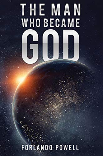 The Man Who Became God