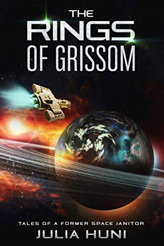 The Rings of Grissom: Tales of a Former Space Janitor