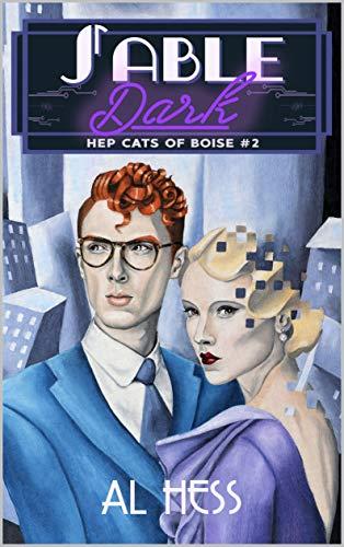 Sable Dark (Hep Cats of Boise #2)