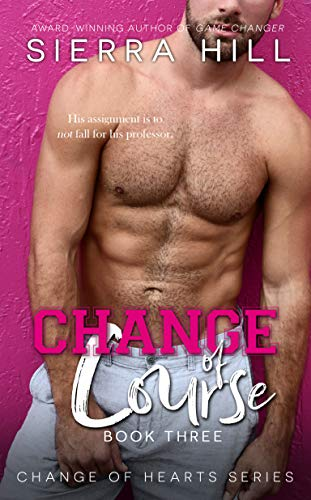 Change of Course: A MM Professor/Student Novel (Change of Hearts Book 3)