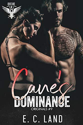 Cane's Dominance (Devils Riot MC: Originals Book 9)