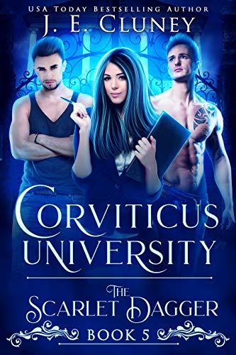 Corviticus University: The Scarlet Dagger