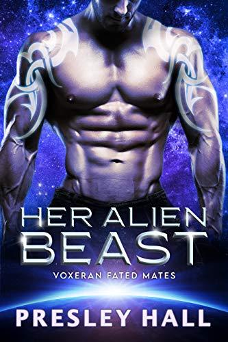 Her Alien Beast: A Sci-Fi Alien Romance (Voxeran Fated Mates Book 3)