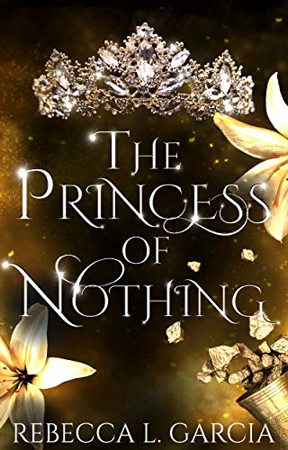 The Princess of Nothing (The Fate of Crowns Book 2)