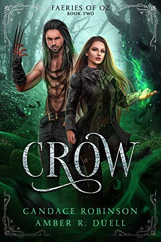 Crow (Faeries of Oz Book 2)