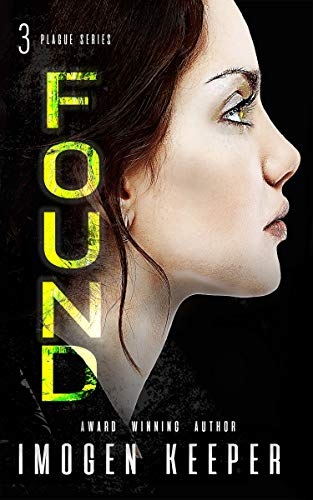 Found: A Post Apocalypse Romance: Plague Book 3 (After the Plague)
