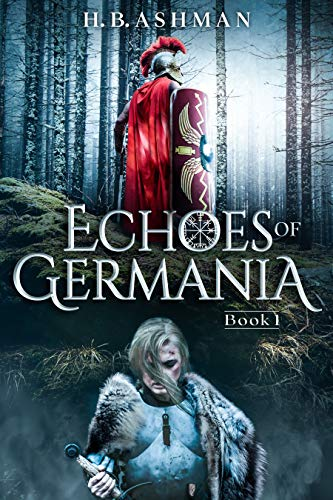 Echoes of Germania (Tales of Ancient Worlds Book 1)