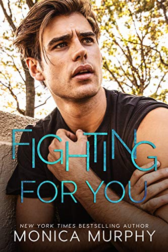 Fighting For You (The Callahans Book 5)