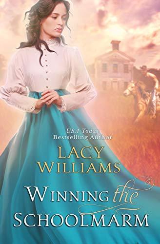 Winning the Schoolmarm: Wyoming Legacy (Wind River Hearts Book 14)