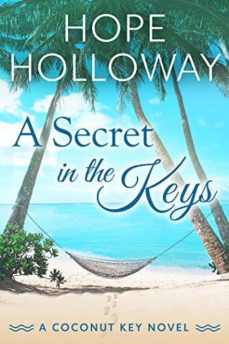 A Secret in the Keys (Coconut Key Book 1)