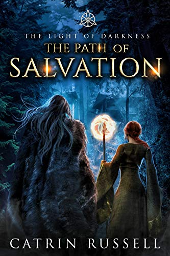 The Path of Salvation (The Light of Darkness Book 2)