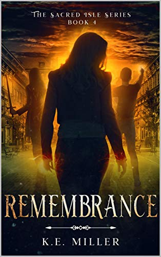 Remembrance: The Sacred Isle Series