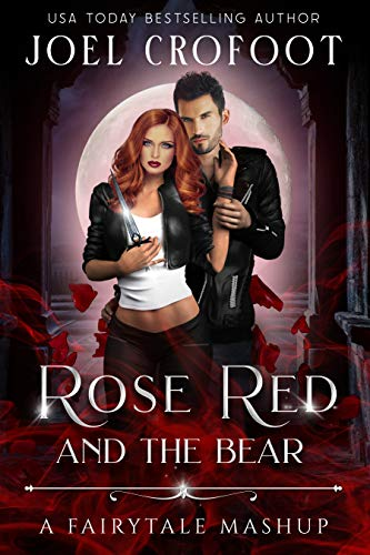 Rose Red and the Bear: A Fairy Tale Mashup