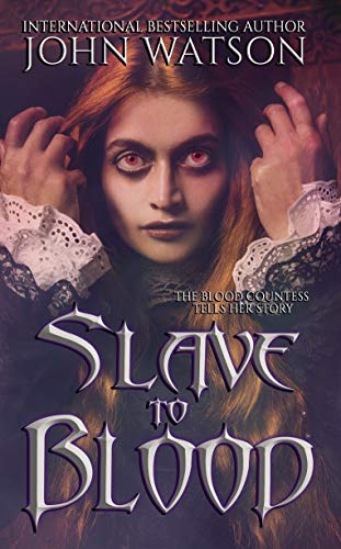 Slave to Blood