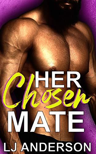 Her Chosen Mate: A Quarantine Romance (Venus Quarantine Initiative Book 1)