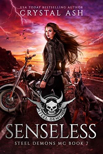 Senseless (Steel Demons MC Book 7)