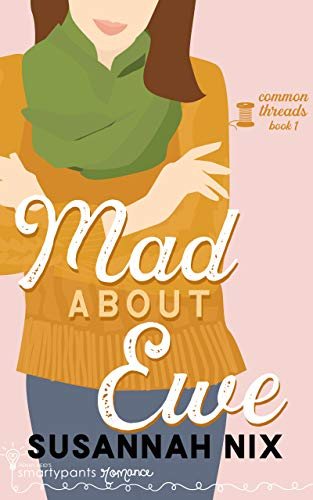 Mad About Ewe (Common Threads Book 1)