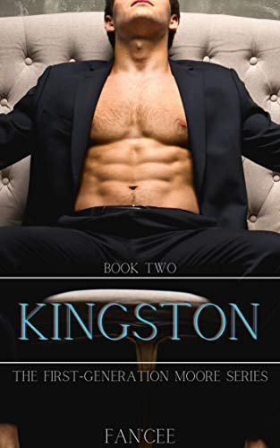 KINGSTON (The First Generation Moore Series Book 2)