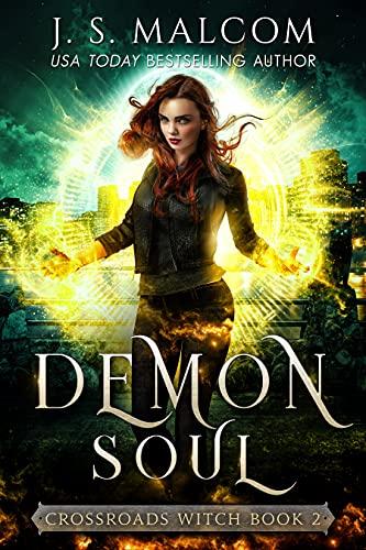 Demon Soul (Crossroads Witch Book 2)