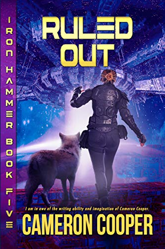 Ruled Out (Iron Hammer Book 5)