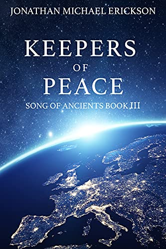 Keepers of Peace (Song of Ancients Book 3)