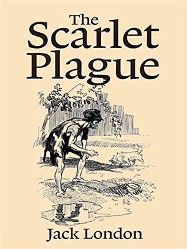 The Scarlet Plague Annotated
