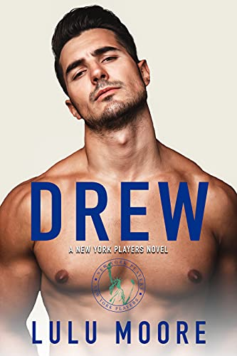 Drew: A New York Players Novel (The New York Players Book 3)